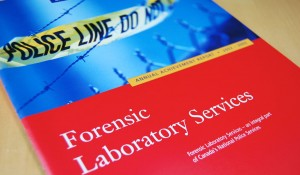 RCMP Forensic Laboratory Services Annual Report
